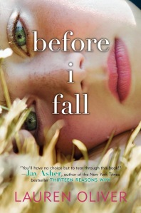 Before I Fall, by Lauren Oliver