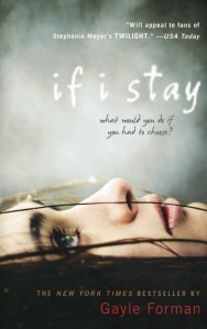If I Stay, by Gayle Forman