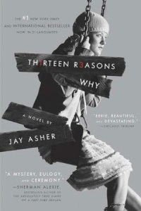 Thirteen Reasons Why, by Jay Asher